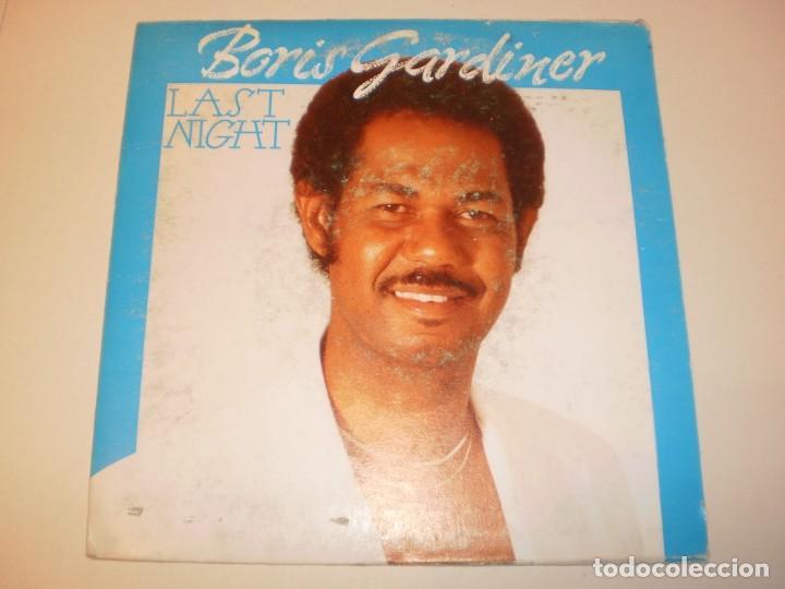 SINGLE BORIS GARDINER. LAST NIGHT. FONOMUSIC 1987 SPAIN (PROBADO Y BIEN) (Música - Discos - Singles Vinilo - Pop - Rock - Extranjero de los 70)