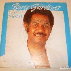 Discos de vinilo: SINGLE BORIS GARDINER. LAST NIGHT. FONOMUSIC 1987 SPAIN (PROBADO Y BIEN). Lote 138828798