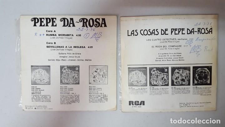 Discos de vinilo: SINGLE / PEPE DA-ROSA / LOTE DE 2 SINGLES - Foto 2 - 138831814