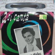 Discos de vinilo: ASI CANTA ANTONIO MOLINA - ADIOS, LUCERITO MIO / UNA PALOMA BLANCA / DULCERO CUBANO / BALANZA -. Lote 138846309