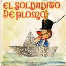 Discos de vinilo: EL SOLDADITO DE PLOMO - SINGLE MOVIEPLAY 1971 ROJO CON CUENTO. Lote 138846590