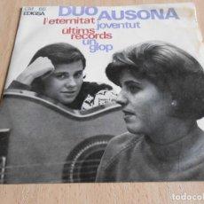 Discos de vinilo: DUO AUSONA, EP, L´ETERNITAT + 3, AÑO 1965. Lote 138852762