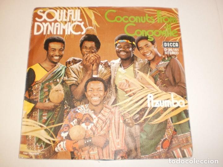 Discos de vinilo: single soulful dynamics coconuts from congoville. azumba decca germany (probado y bien, seminuevo) - Foto 2 - 138863754