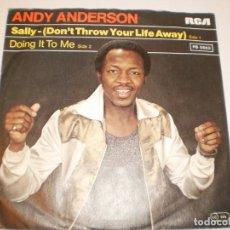 Discos de vinilo: SINGLE ANDY ANDERSON. SALLY. DOING IT TO ME. RCA 1978 GERMANY (DISCO PROBADO Y BIEN, SEMINUEVO). Lote 138864046