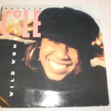 Discos de vinilo: SINGLE NATALIE COLE. WILD WOMEN DO. EMI USA 1990 (PROBADO Y BIEN, SEMINUEVO). Lote 138864518