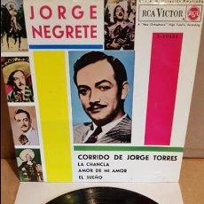 Discos de vinilo: JORGE NEGRETE CON MARIACHI / CORRIDO DE JORGE TORRES / EP - RCA-VICTOR-1962 / MBC. ***/***. Lote 138874758