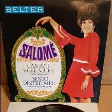 Discos de vinilo: SALOMÉ / CANTO I VULL VIURE / EP - BELTER - 1969 / MBC. ***/*** DIFÍCIL.. Lote 138876526
