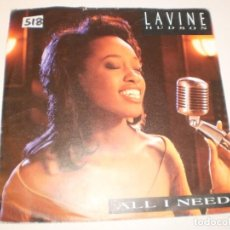 Discos de vinilo: SINGLE LAVINE HUDSON. ALL I NEED.TURNED AWAY. TEN RECORDS 1991 (PROBADO Y BIEN). Lote 138881102