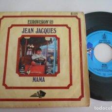 Discos de vinilo: JEAN JACQUES-SINGLE MAMA-EUROVISION 69. Lote 138902794