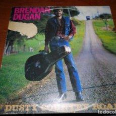 Discos de vinilo: BRENDAN DUGAN, DUSTY COUNTRY ROAD.. Lote 138903858