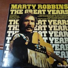 Discos de vinilo: MARTY ROBBINS, THE GREAT YEARS. Lote 138904562
