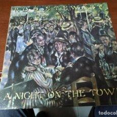 Discos de vinilo: ROD STEWART . A NIGHT ON THE TOWN. Lote 138910362
