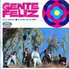 Discos de vinilo: GENTE FELIZ / NO TE ENROLLES / EL ULTIMO DIA DE AMOR (SINGLE 1969). Lote 138928926