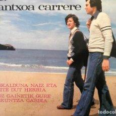 Discos de vinilo: PEIO OSPITAL ETA PANTXOA CARRERE ?– EUSKALDUNA NAIZ ETA MAITE DUT HERRIA, OROZ GAINETIK GURE HIZKUNT. Lote 138946534