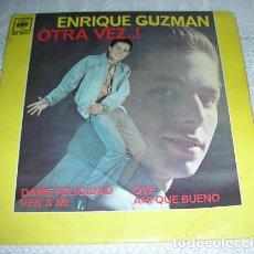 Discos de vinilo: ENRIQUE GUZMÁN – OTRA VEZ...! - EP. Lote 138951158