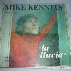 Discos de vinilo: MIKE KENNEDY - LA LLUVIA - SINGLE 1969. Lote 138951426