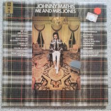 Discos de vinilo: LP JOHNNY MATHIS ME AND MRS.JONES. Lote 138965477