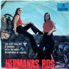 Discos de vinilo: HERMANAS ROS / VEN A MI OTRA VEZ + 3 (EP PROMOCIONAL QUE NO LLEVA CONTRAPORTADA). Lote 139012678