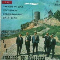 Discos de vinilo: LOS HIDALGOS DE MALLORCA / PARADISE OF LOVE + 3 (EP 1965). Lote 139014098