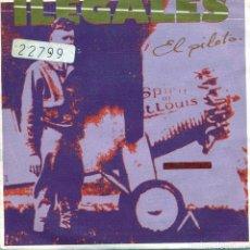 Discos de vinilo: ILEGALES / EL PILOTO (SINGLE PROMO 1985) SOLO CARA A. Lote 139019178