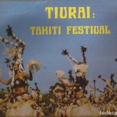 Discos de vinilo: LP-TIURAI TAHITI FESTIVAL COCO ET SON GROUPE FOLKLORIQUE TEMAEVA MANUITI REC.3203 GATEFOLD. Lote 139032634