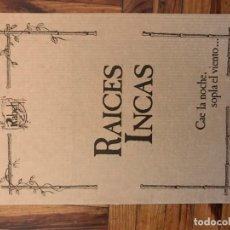 Discos de vinilo: RAICES INCAS - CAE LA NOCHE, SOPLA EL VIENTO... - LIBRETO INCLUIDO - 1978. Lote 139035542