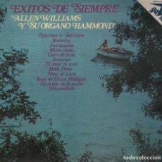 Discos de vinilo: ALLEN WILLIAMS - EXITOS DE SIEMPRE - 1973 - EDITION GAVIOTA. Lote 139037026