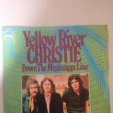 Discos de vinilo: CHRISTIE - YELLOW RIVER / DOWN MISSISSIPPI LIN. Lote 139044885