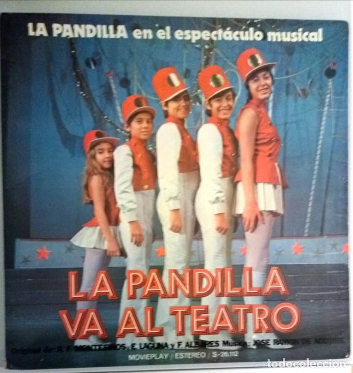 LA PANDILLA VA A EL TEATRO / LP PORTADA ABIERTA / MOVIE PLAY 1972 (Música - Discos - LPs Vinilo - Música Infantil)