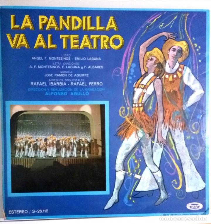 Discos de vinilo: LA PANDILLA VA A EL TEATRO / LP PORTADA ABIERTA / MOVIE PLAY 1972 - Foto 2 - 139048226