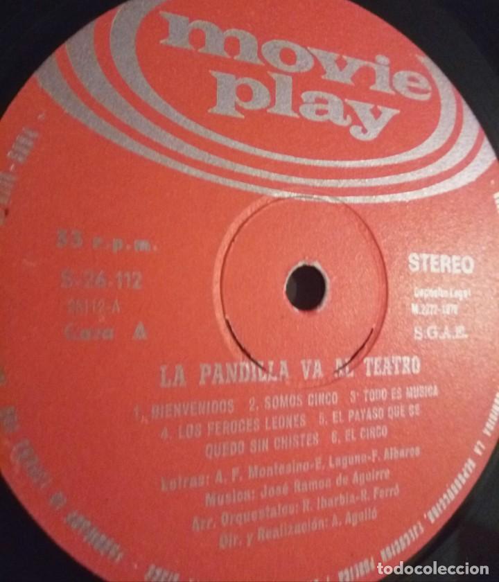 Discos de vinilo: LA PANDILLA VA A EL TEATRO / LP PORTADA ABIERTA / MOVIE PLAY 1972 - Foto 5 - 139048226