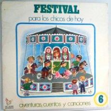 Discos de vinilo: FESTIVAL PARA LOS CHICOS DE HOY Nº 6 / LP / ESPAÑA 1972. Lote 139049546