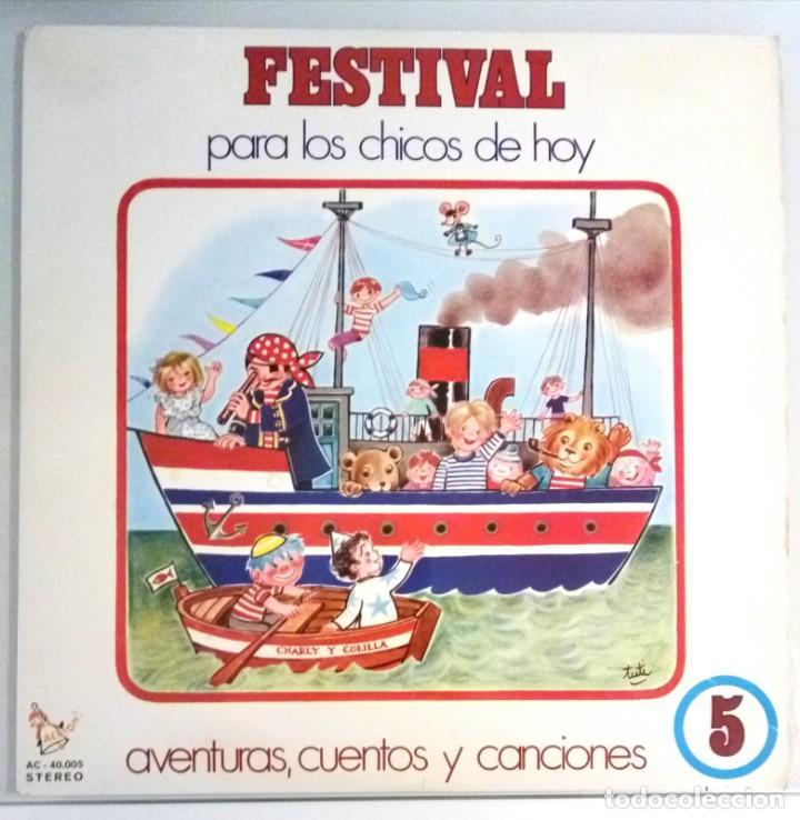 FESTIVAL PARA LOS CHICOS DE HOY Nº5 / LP / ESPAÑA 1972 (Música - Discos - LPs Vinilo - Música Infantil)