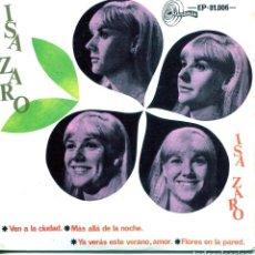 Discos de vinilo: ISA ZARO / VEN A LA CIUDAD + 3 (EP 1967). Lote 139078566