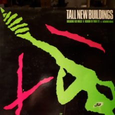 Discos de vinilo: TALL NEW BUILDINGS-BREAKING HER WALLS &FASHION IN YOUR EYE. Lote 139083913