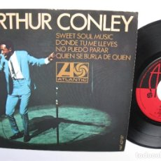 Discos de vinilo: ARTHUR CONLEY - EP SPAIN PS - EX+ * SWEET SOUL MUSIC * ATLANTIC 1967. Lote 139086562