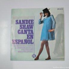 Discos de vinilo: SANDIE SHAW CANTA EN ESPAÑOL. MARIONETAS EN LA CUERDA. EUROVISION '67. 1967. TDKDS10. Lote 139089866