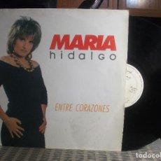 Discos de vinilo: MARIA HIDALGO -ENTRE CORAZONES - 1991 LP PEPETO. Lote 139091122