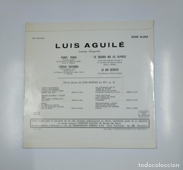 Discos de vinilo: MÁS RITMO DE LUIS AGUILÉ. - VERDE VERDE, CIUDAD SOLITARIA, TE QUIERO NO LO OLVIDES... TDKDS10 - Foto 2 - 139096782