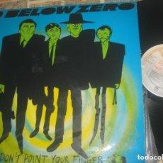 Discos de vinilo: 9 BELOW ZERO - DON'T POINT YOUR FINGER (- A&M RECORDS 1981) OG ESPAÑA LEA DESCRICION. Lote 139101426