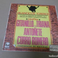 Discos de vinilo: GITANILLO DE TRIANA, ANTOÑETE Y CURRO ROMERO (SN) VILLANCICOS GITANOS AÑO 1967. Lote 139102926