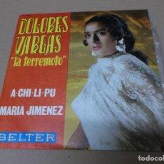 Discos de vinilo: DOLORES VARGAS LA TERREMOTO (SN) A-CHI-LI-PU AÑO 1970. Lote 218256236