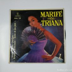 Discos de vinilo: MARIFÉ DE TRIANA. PUENTE DE PLATA / JUAN LEON / PORQUE TE DI MIS BESOS. SINGLE. TDKDS11. Lote 139129130