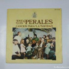 Discos de vinilo: JOSE LUIS PERALES. CANCION PARA LA NAVIDAD / AVELIN. SINGLE. TDKDS11. Lote 139129186