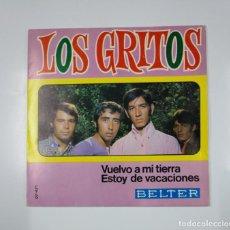 Discos de vinilo: LOS GRITOS. - VUELVO A MI TIERRA / ESTOY DE VACACIONES. SINGLE. TDKDS11. Lote 139129726