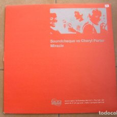 Discos de vinilo: SOUNDCHEQUE – MIRACLE - 909 RECORDS 2001 - MAXI - PLS. Lote 139176630