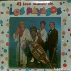 Discos de vinilo: LOS PAYASOS DE LA TELE · EL LOCO MUNDO DE LOS PAYASOS LP. Lote 139193246