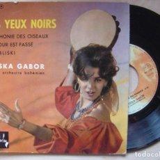 Discos de vinilo: YOSKA GABOR ET SON ORCH BOHEMIEN LES YEUX NOIRS - EP FRANCES - BARCLAY. Lote 139199638