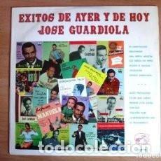 Discos de vinilo: LP JOSE GUARDIOLA : EXITOS DE AYER Y DE HOY . Lote 139226154