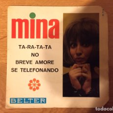 Discos de vinilo: MINA: TA-RA-TA-TA- NO / BREVE AMORE- SE TELEFONANDO. Lote 195208881